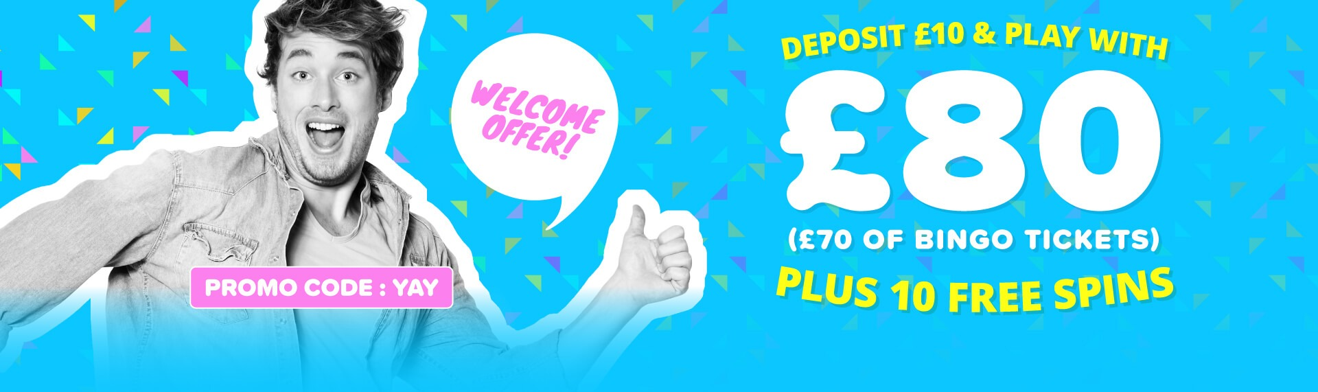 Yay Bingo Welcome Offer
